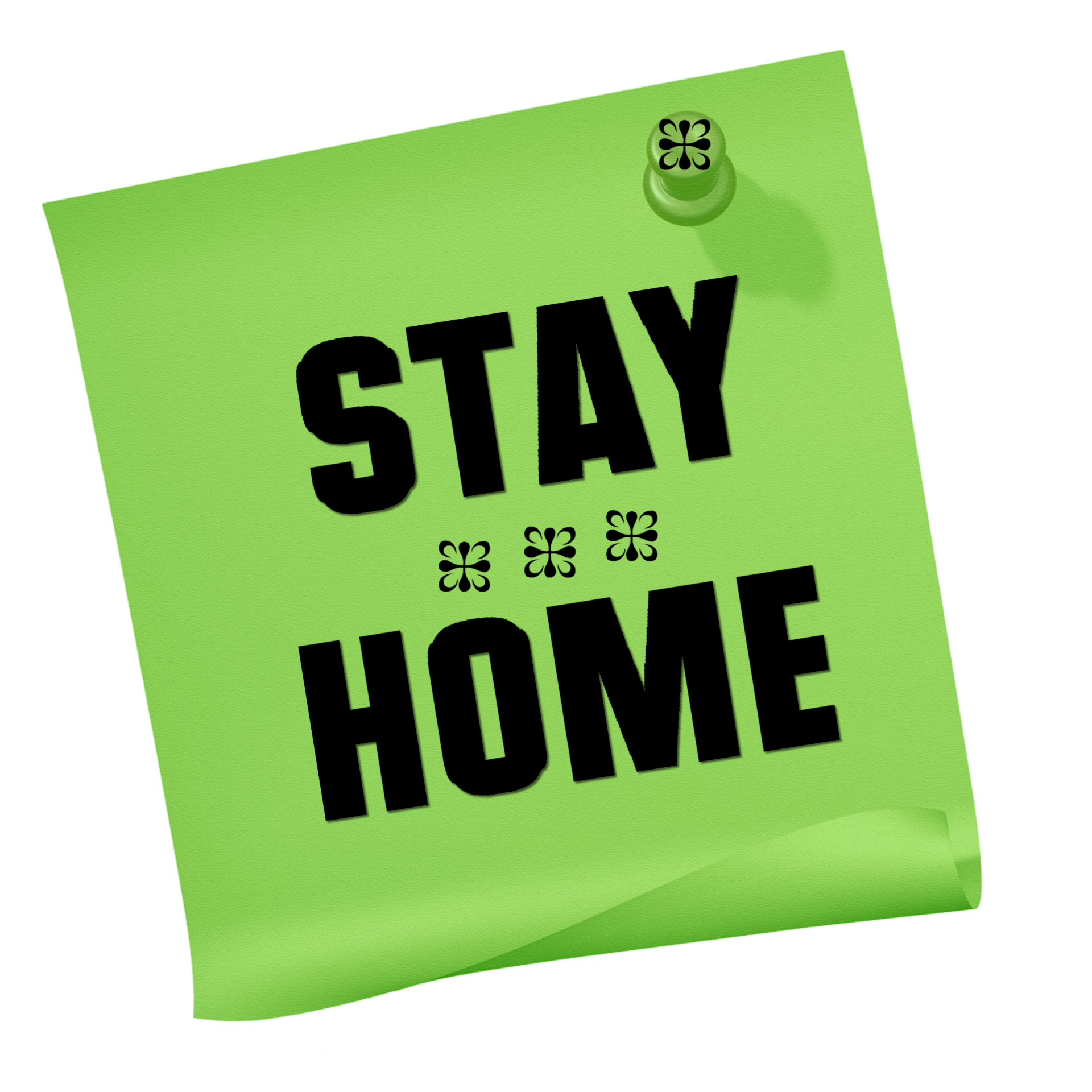 Stay at Home . . .